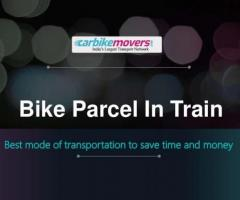 Get the best Bike Parcel by Train Service in India