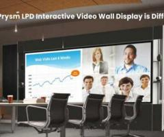 Prysm LPD Video Wall Display Is Different